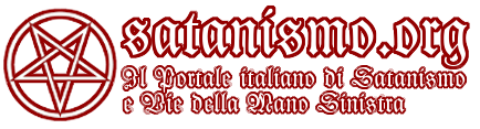 Satanismo.ORG - Il Portale Italiano di Satanismo e Vie della Mano Sinistra